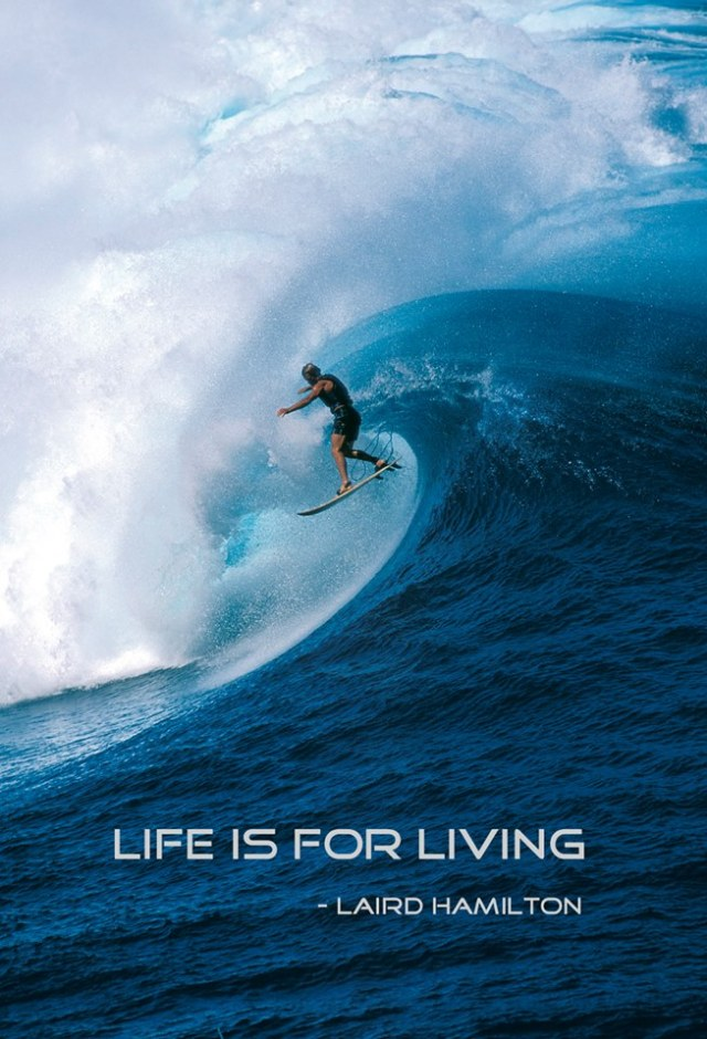 Learn to surf the waves of Life!